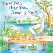 Love You, Hug You, Read to You! ebook by Tish Rabe