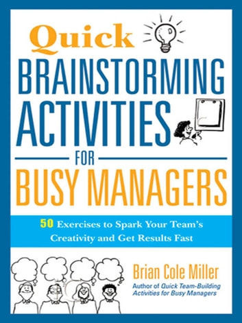 Quick brainstorming activities for busy managers ebook di quick brainstorming activities for busy managers ebook by fandeluxe Images