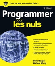 Programmer pour les Nuls grand format, 3e édition ebook by Olivier ENGLER, Wallace WANG
