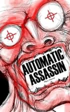 Automatic Assassin ebook by Marc Horne