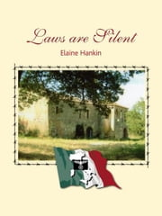 Laws are Silent ebook by Elaine Hankin
