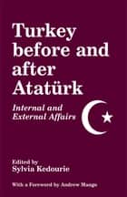 Turkey Before and After Ataturk ebook by Sylvia Kedourie