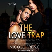 The Love Trap audiobook by Nicole French