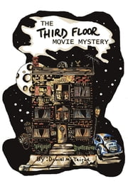 The Third Floor Movie Mystery ebook by Daniel McTeigue