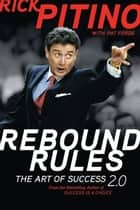 Rebound Rules ebook by Rick Pitino,Pat Forde