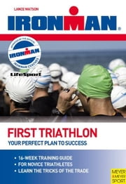 Ironman First Triathlon ebook by Kobo.Web.Store.Products.Fields.ContributorFieldViewModel