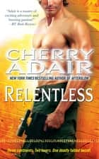 Relentless ebook by Cherry Adair