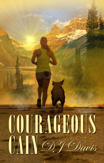 Courageous Cain ebook by DJ Davis