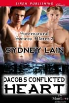 Jacob's Conflicted Heart ebook by Sydney Lain