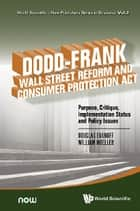 DoddFrank Wall Street Reform and Consumer Protection Act ebook by Douglas D Evanoff,William F Moeller