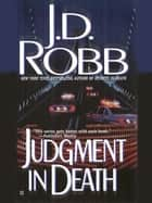 Judgment in Death ebook by J. D. Robb