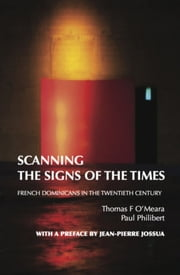 Scanning the Signs of the Times ebook by Thomas O'Meara,Paul Philibert