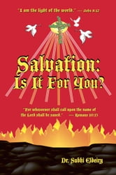 SALVATION: IS IT FOR YOU? ebook by Dr. Subhi Eldeiry