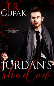 Jordan's Shadow ebook by T.R. Cupak