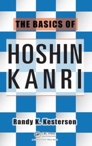 The Basics of Hoshin Kanri ebook by Kesterson, Randy K.
