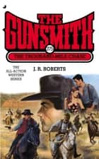 Gunsmith #375 - The Thousand Mile Case ebook by J. R. Roberts