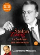 La confusion des sentiments audiobook by Stefan Zweig
