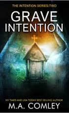 Grave Intention ebook by