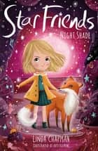 Star Friends 5: Night Shade ebook by Linda Chapman, Lucy Fleming