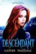 Descendant ebook by Eva Truesdale, S.M. Gaither