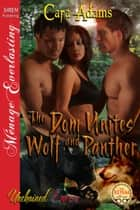 The Dom Unites Wolf and Panther ebook by Cara Adams