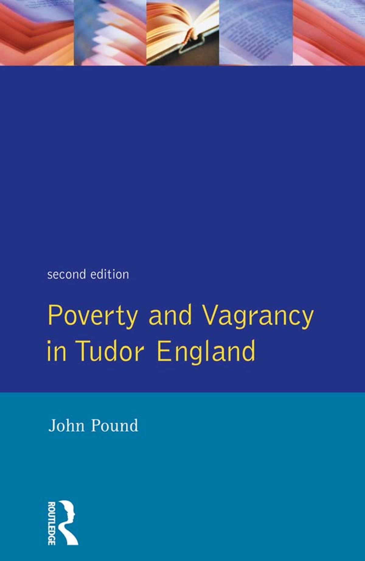 Poverty and Vagrancy in Tudor England eBook by John F. Pound -  9781317880721  a5c199c562d