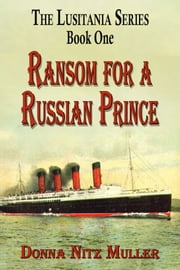Ransom for a Russian Prince ebook by Donna Nitz Muller