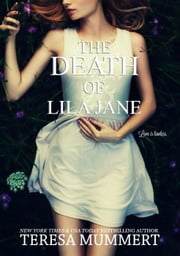 The Death of Lila Jane ebook by Teresa Mummert