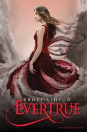 Evertrue ebook by Brodi Ashton