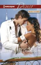 Beijos em chamas ebook by Day Leclaire