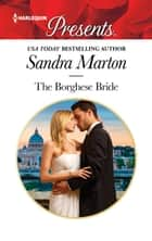The Borghese Bride ebook by Sandra Marton