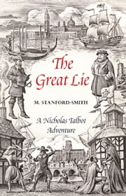 The Great Lie - A Nicholas Talbot Adventure ebook by Myrrha Stanford-Smith
