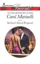 Sicilian's Shock Proposal - Escape with this Sicilian Billionaire Romance ebook by