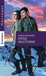 Piège nocturne ebook by Susan Krinard