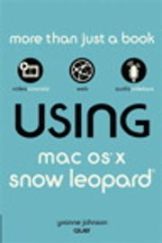Using Mac OS X Snow Leopard ebook by Yvonne Johnson