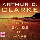 The Sands of Mars audiobook by Arthur C. Clarke