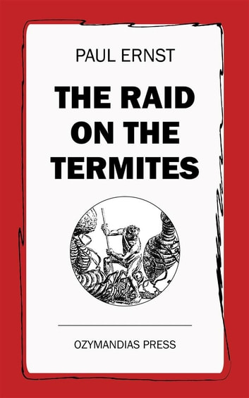 The Raid on the Termites ebook by Paul Ernst