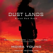 Blood Red Road audiobook by Moira Young