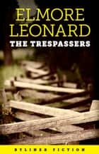 The Trespassers ebook by Elmore Leonard