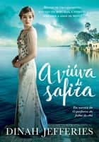 A viúva de Safira ebook by Dinah Jefferies, André Fontenelle