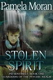 Stolen Spirit (PSI Sentinels: Book One, Guardians of the Psychic Realm)