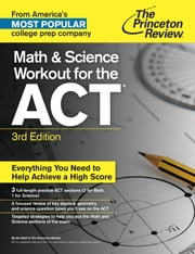 Math and Science Workout for the ACT, 3rd Edition ebook by Princeton Review