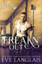 Freakn' Out ebook by