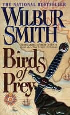 Birds of Prey ebook by Wilbur Smith