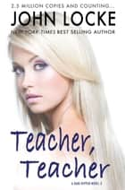 Teacher, Teacher ebook by