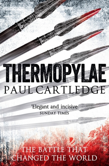 Thermopylae - The Battle that Changed the World ebook by Paul Cartledge