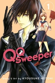 QQ Sweeper, Vol. 1 ebook by Kyousuke Motomi