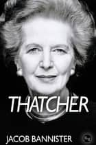 Thatcher ebook by Jacob Bannister