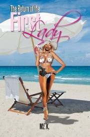The Return of the First Lady ebook by Mz. K.