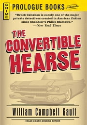 The Convertible Hearse ebook by William Campbell Gault